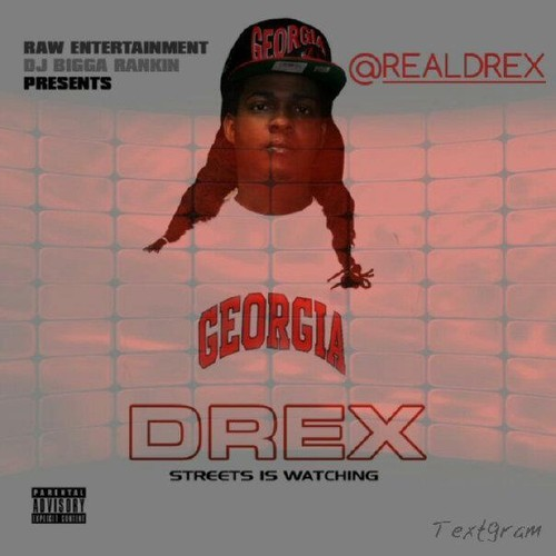 Drex Where You From