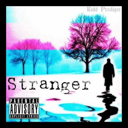 Kidd Prodigee  Stranger Ft. Jhené Aiko
