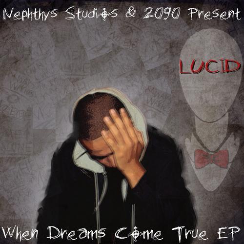 Lucid When Dreams Come True