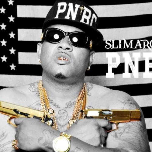 SLIMAROUS P.N.B.C Pussy Nigga Be Cool