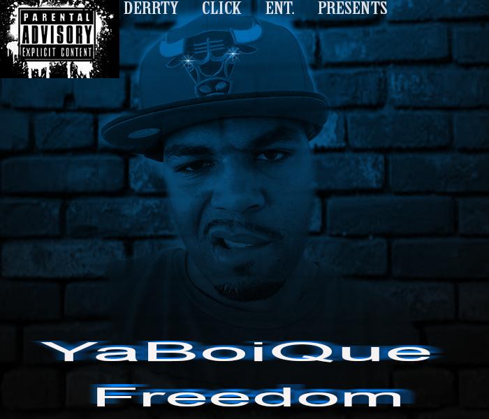 YaBoiQue Freedom
