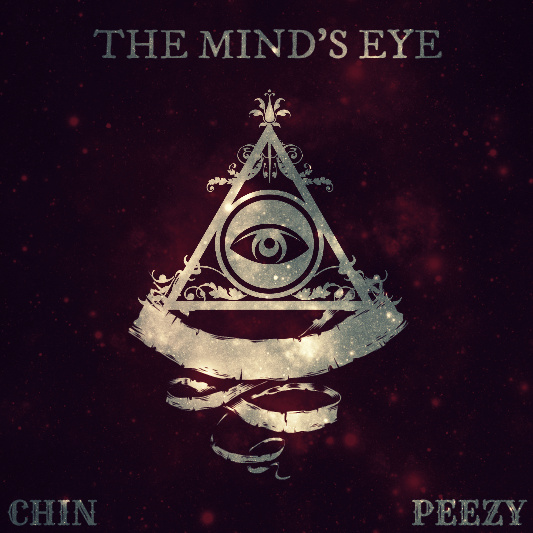Chin x Peezy The Minds Eye