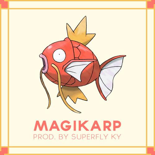 Magikarp [Prod. By Superfly Ky]