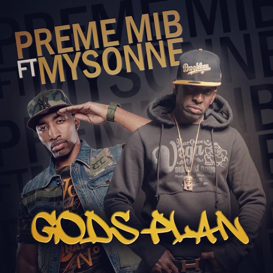 PREME MIB – GOD'S PLAN FT. MYSONNE