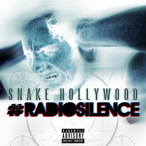Snake Hollywood - Radio Silence